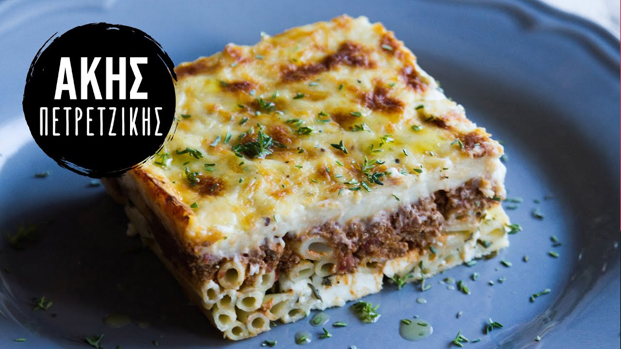 Greek Pastitsio - Akis baked pasta Recipe  Akis Petretzikis