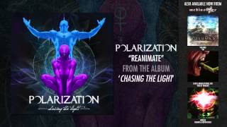"Polarization ""Reanimate"""