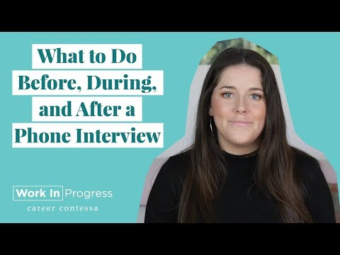 Phone Interview Tips—What To Do Before, During, And After A Phone Interview