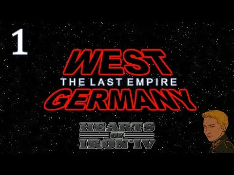 HoI4 - Cold War The Iron Curtain - West Germany - The Last Empire - Part 1