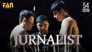 Журналист Сериали - 54 қисм | Jurnalist Seriali - 54 qism