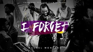 Machel Montano - I Forget (Official Music Video)