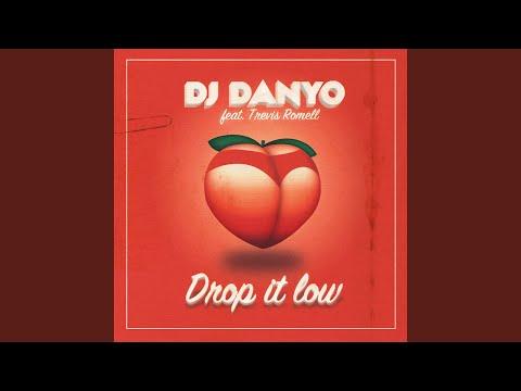 Drop It Low (feat. Trevis Romell)