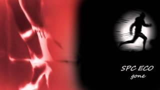 SPC ECO ~ Gone