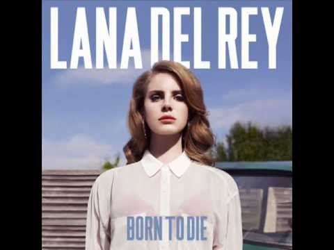 Lana Del Rey - Born To Die [Album Preview]