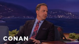 Jake Tapper On Donald Trump & Dirty Politics  - CONAN on TBS