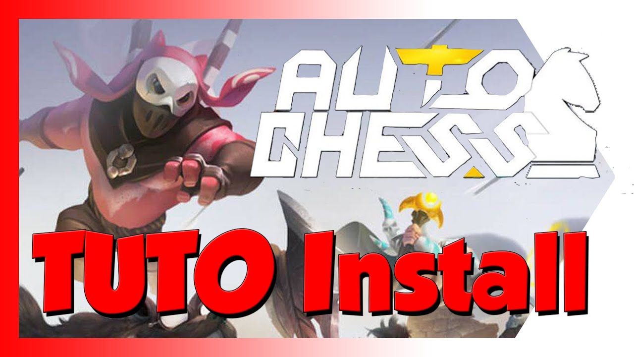 TUTO Installation + Mail + ENGLISH - Auto Chess MOBILE