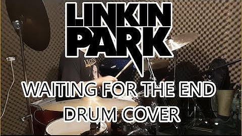 linkin park  waiting for the end  drum cover