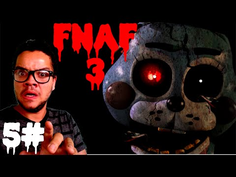 Five Nights At Freddy's 3 - VENCEMOS A NOITE 5!!!   (Noite 5) [Gameplay Walkthrough Playthrough]
