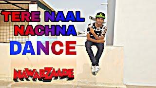 Nawabzaade: TERE NAAL NACHNA Song Dance | Feat. Athiya Shetty | Badshah | Raghav Punit Dharmesh