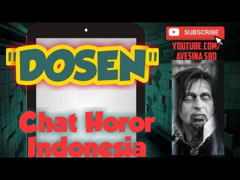 Chat Horor Indonesia - Dosen | Chat History Seram