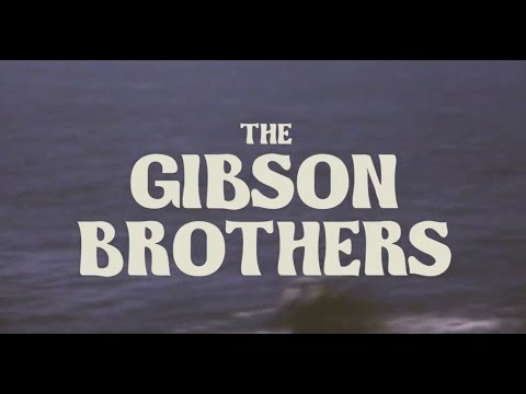The Gibson Brothers - Cool Drink of Water Mp3