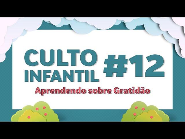 Culto Infantil - Ministério Semente -  07.06