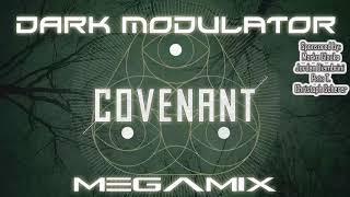 Covenant Megamix Revision From DJ DARK MODULATOR