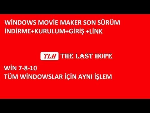 Nasıl İndirilir-Yüklenir WINDOWS MOVIE MAKER Win7-8-10