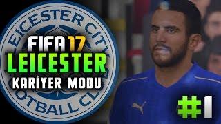 UCUZA 3 SÜPER GENÇ YILDIZ!!! - FIFA 17: Leicester City Kariyer Modu #1