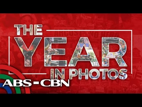 The Year in Photos, ABS-CBN News