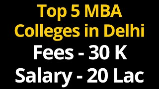 Top 5 MBA Colleges in Delhi & NCR With Average Salary