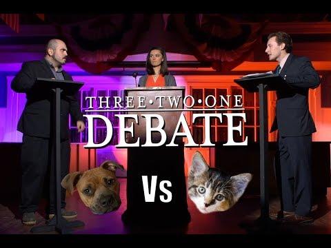 Cats Vs Dogs - 3 2 1 Debate!