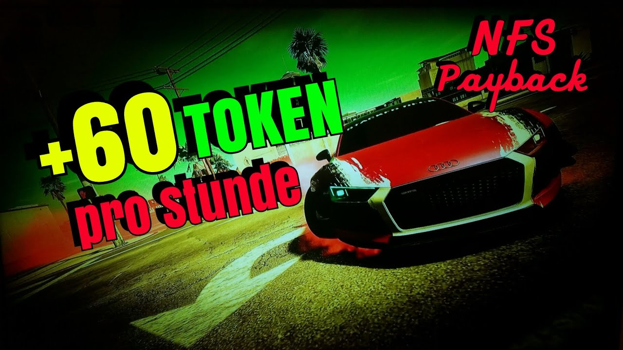 ☆ Schnelle Teile-TOKEN-Methode in Need for Speed Payback ...