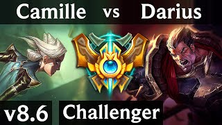 CAMILLE vs DARIUS (TOP) /// Korea Challenger /// Patch 8.6