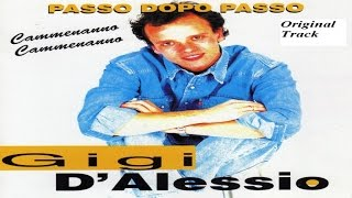 Gigi D'Alessio - Passo dopo passo [full album]