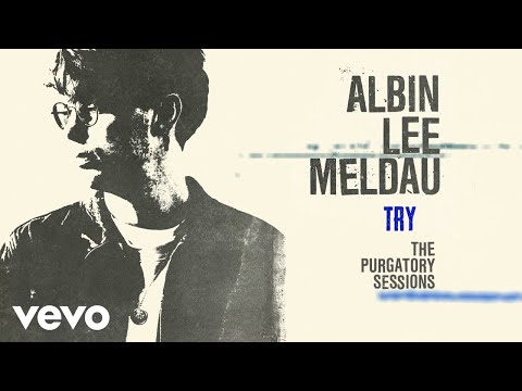 Albin Lee Meldau - Try (The Purgatory Sessions / Visualizer) Mp3