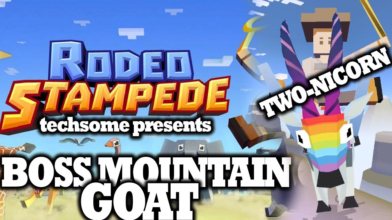 Rodeo Stampede Boss Mountain Goat Two Nicorn Youtube