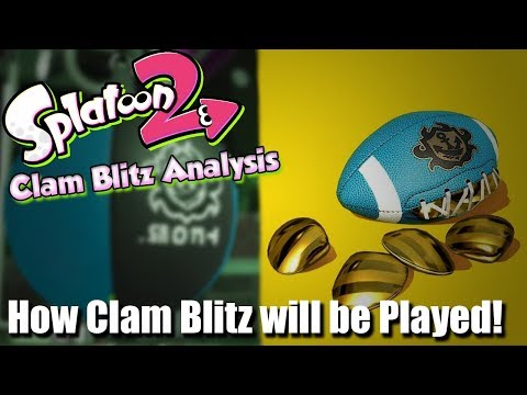 Splatoon 2 - Thoughts on How Clam Blitz will be Played!