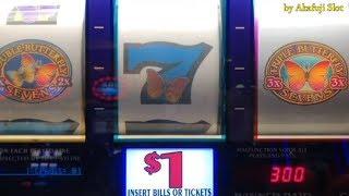 Huge Profit - Better than the jackpotTRIPLE DOUBLE BUTTERFLY SEVENS - $1@ Pechanga Resort & Casino