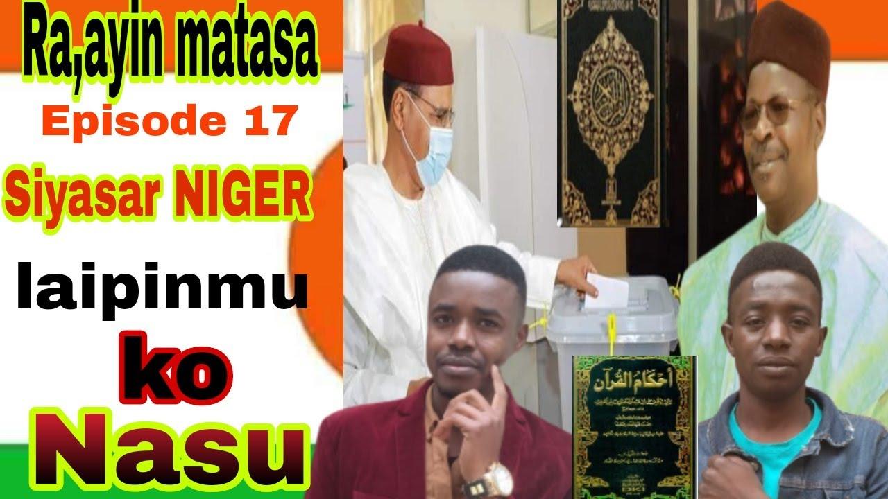 Download Ra,ayin matasa Episode 17 siyasar Niger laipinmu ko nasu Episode 2 Gazaoua TV 🇳🇪🇳🇬🇩🇿🇩🇪