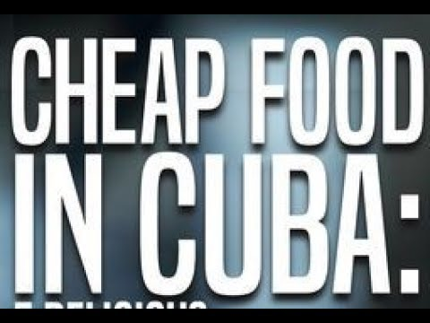 Cuba Travel – Cheap Eats in Varadero , Cuba on a Budget