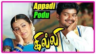 Ghilli Tamil Movie - Appadi Podu Song | Vijay | Trisha | Vidyasagar