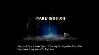 Dark Souls 2 Video Journal. Entry 6. The third variety of easy bosses.