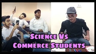 COMMERCE VS SCIENCE STUDENTS || GUESS THE BEST