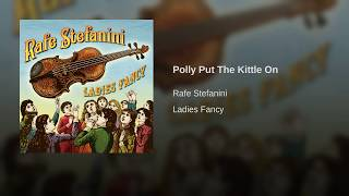Polly Put The Kittle On