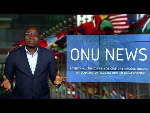 Destaque ONU News - 12 de junho de 2018