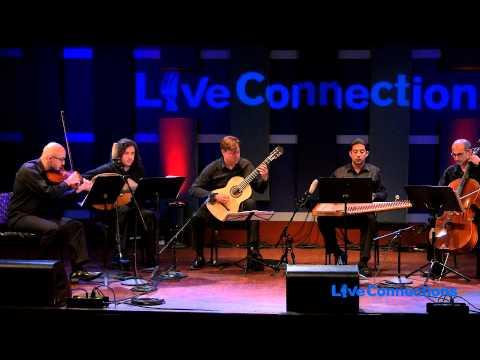 LiveConnections Presents Jason Vieaux & the Al-Bustan Takht Ensemble (FULL CONCERT)