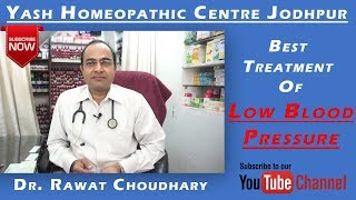 Best Treatment of Low Blood Pressure/Hypotension   Yash Homeopathic Centre