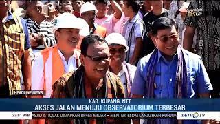 Metro tv - Peletakan Batu Pertama Pembangunan Jalan Nasional menuju obsevatorium LAPAN di NTT