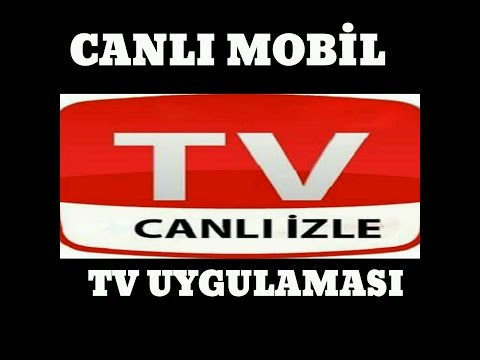 Canlı Televizyon İzle Seyret Canlı Radyo Dinle CanlI TV Mobile Uygulama İncelemesi