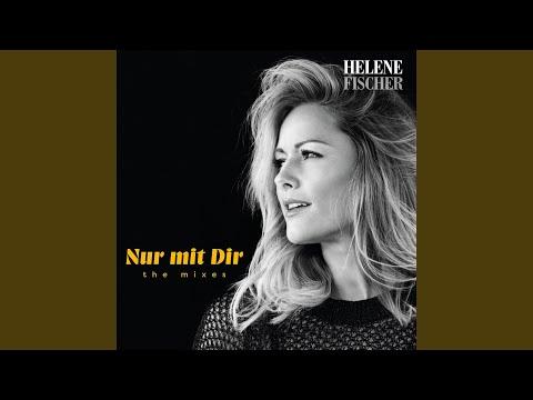 Nur Mit Dir Stereoact Radio Remix Helene Fischer Shazam
