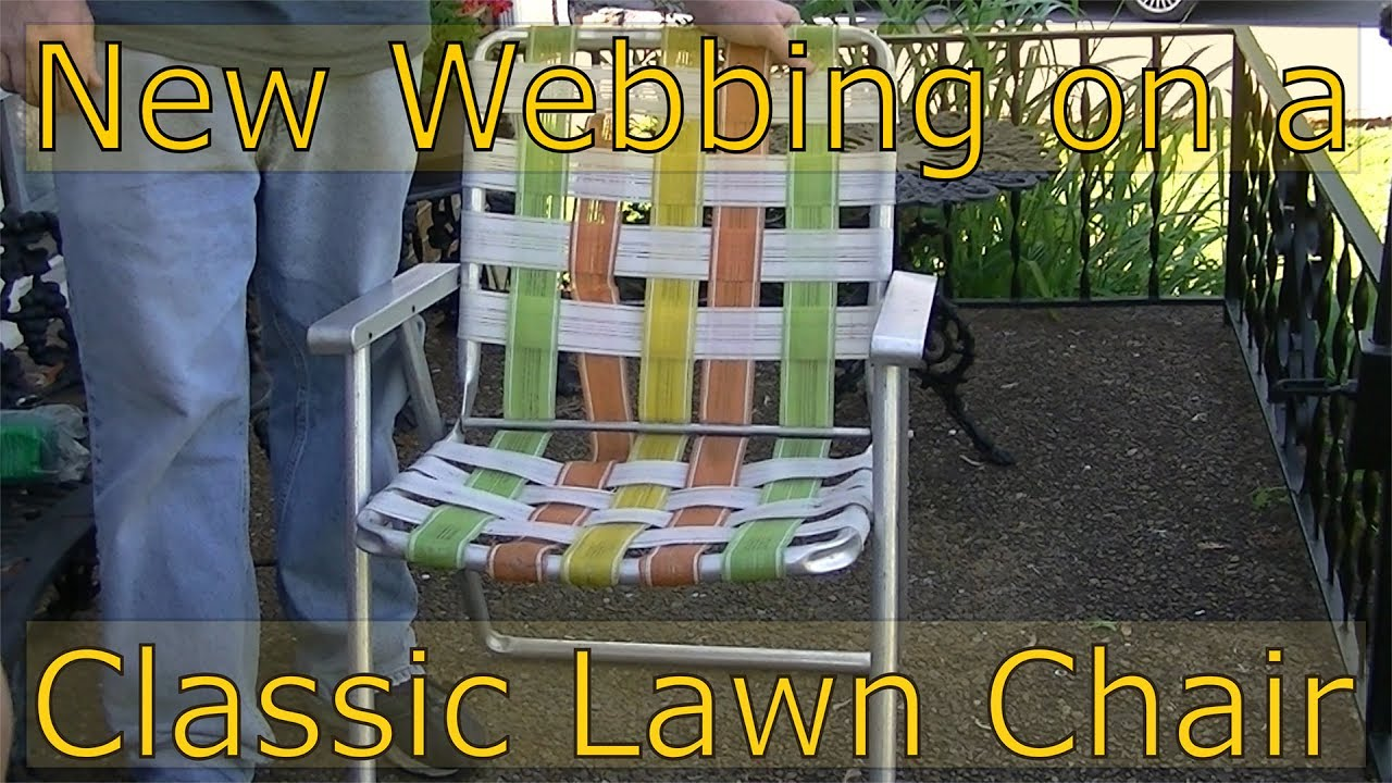 Woven Lawn Chair New Webbing For My Lawn Chair And Why I Don T Like Camping Chairs