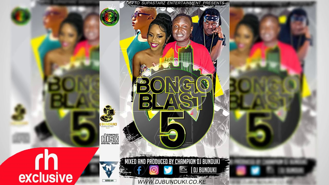 Download DJ BUNDUKI 2017 BONGO MIX RH EXCLUSIVE MP3 & MP4 2019