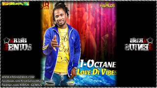 I-Octane - Love Di Vibes [April 2012]