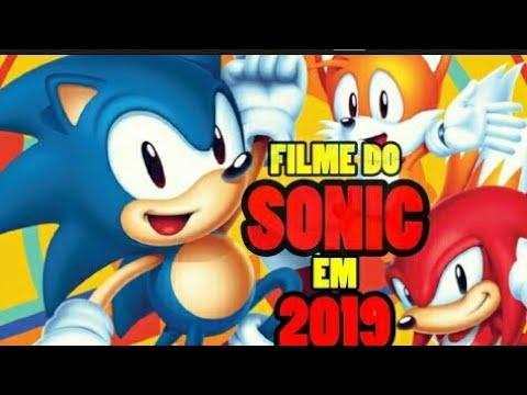 FILME DO SONIC EM LIVE ACTION EM 2019 NOS CINEMAS !!!!!!!!!!