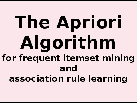 The Apriori Algorithm ... How The Apriori Algorithm Works