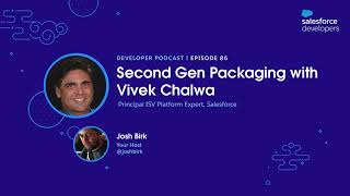 Second Gen Packaging with Vivek Chalwa   Episode 86