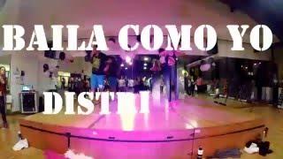 Baila Como Yo District 78 Zumba Choreo By Zin Yeniffer Campos