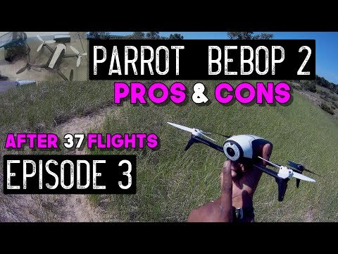 Parrot Bebop 2 Skycontroller 2 Review - PROS and CONS after 37 Flights - Episode 3